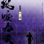 Nghe và tải nhạc Mp3 Một Lời Hứa / 一诺 (Phượng Lệ Cửu Thiên Ost) hot nhất về máy