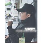 Download nhạc hot Sorry trực tuyến
