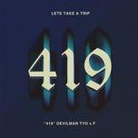 Nghe và tải nhạc hot 419 về máy