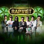 Nghe và tải nhạc hot Phiêu Lưu Ký (Rap Việt) trực tuyến miễn phí