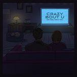 Tải nhạc Crazy Bout U miễn phí về máy