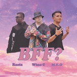 Download nhạc BFF? Mp3