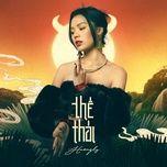 Nghe và tải nhạc Thế Thái (Lofi Version) chất lượng cao