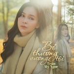 Tải bài hát Bỏ Thương Vương Tội Mp3 miễn phí về máy