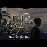 Tải nhạc Em Băng Qua hot nhất về điện thoại