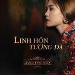 Tải nhạc hot Linh Hồn Tượng Đá Mp3 trực tuyến