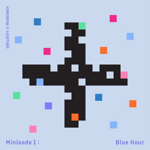 Lời bài hát Blue Hour | lyrics Blue Hour - TXT (Tomorrow x Together) hot nhất