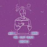 Tải nhạc Mp3 Mr. Say Đắm Remix Beat hot nhất về máy