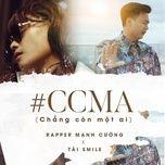 Tải nhạc CCMA (Chẳng còn một ai) Beat chất lượng cao