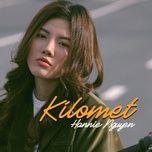 Bài hát Kilomet trực tuyến miễn phí