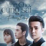Tải bài hát Mp3 Mặc Cho Đúng Sai (EDM) trực tuyến
