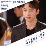Nghe nhạc Mp3 I Know (Start Up OST) online miễn phí