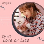 Download nhạc Love Or Lies (Do Do Sol Sol La La Sol Ost) Mp3 miễn phí