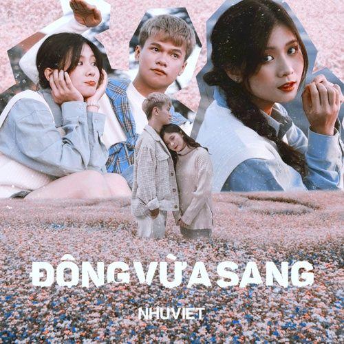 Lời bài hát Đông Vừa Sang | lyrics Đông Vừa Sang - Như Việt, ACV hot nhất