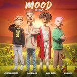 Tải nhạc Mp3 Mood (Remix) trực tuyến miễn phí