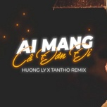 Tải nhạc Mp3 Ai Mang Cô Đơn Đi (TanTho Remix) Cover hot nhất