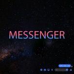 Bài hát Messenger về máy