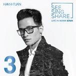 Tải nhạc Đi Đâu Để Thấy Hoa Bay (SEE SING SHARE 3) Mp3 hay nhất
