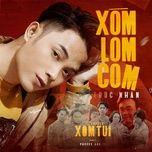 Download nhạc Xóm Lom Com (Chuyện Xóm Tui OST) Mp3 miễn phí về điện thoại