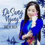 Download nhạc Đò Sang Ngang về máy
