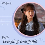 Bài hát Everyday, Everynight (Do Do Sol Sol La La Sol Ost) hot nhất