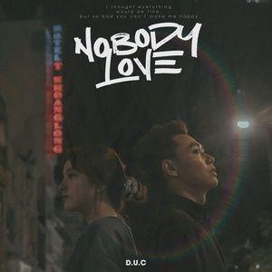 Download nhạc hot Nobody Love Mp3 chất lượng cao