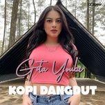 Bài hát Kopi Dangdut online