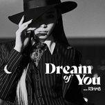 Download nhạc hay Dream Of You về điện thoại