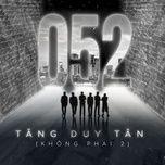 Download nhạc Mp3 052 (Không Phai 2) online