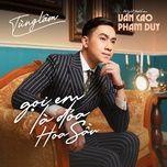 Download nhạc Gọi Em Là Đoá Hoa Sầu Mp3 miễn phí về máy