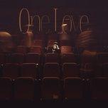 Download nhạc Mp3 One Love miễn phí về điện thoại