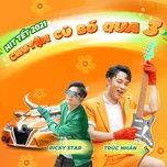 Tải bài hát Mp3 Chuyện Cũ Bỏ Qua 3 online miễn phí
