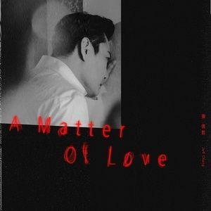 Download nhạc hay A Matter Of Love Mp3 miễn phí