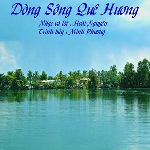 Tải nhạc hay Dòng Sông Quê Hương Mp3 miễn phí về điện thoại