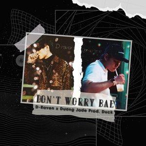 Download nhạc Don't Worry Bae hot nhất về điện thoại