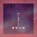 Nghe và tải nhạc hay Sao Trời Biển Rộng /  星辰大海 về điện thoại