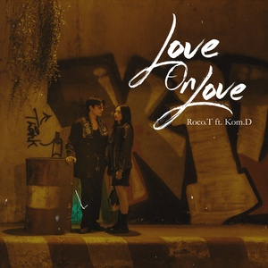 Download nhạc LoveOnLove Mp3 trực tuyến