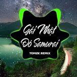 Bài hát Gái Nhật Đó Samurai (Remix)