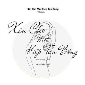 Tải nhạc hot Xin Cho Một Kiếp Tan Bồng miễn phí về máy