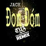 Tải nhạc Mp3 Đom Đóm (Tyz Remix)