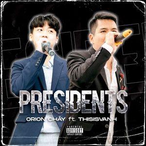 Nghe và tải nhạc hay Presidents miễn phí