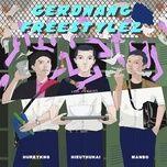 Tải nhạc Mp3 Gerdnang Freestyle 2 trực tuyến miễn phí