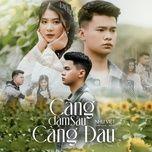 Download nhạc hot Càng Đậm Sâu Càng Đau online