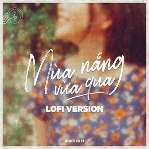 Tải bài hát Mùa Nắng Vừa Qua (Lofi Version)
