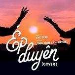 Nghe nhạc Ép Duyên Cover Mp3 miễn phí về điện thoại