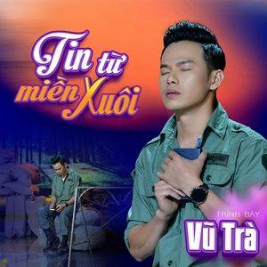 Download nhạc hay Tin Từ Miền Xuôi online miễn phí