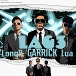 Nghe nhạc hay Lag 3 Mp3 trực tuyến