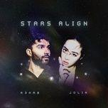 Tải nhạc hot Stars Align nhanh nhất về điện thoại