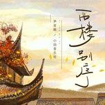 Download nhạc Mp3 Tây Lâu Biệt Tự / 西樓別序 online