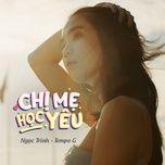 Tải nhạc Zing Chị Mẹ Học Yêu (Chị Mẹ Học Yêu OST) miễn phí về điện thoại